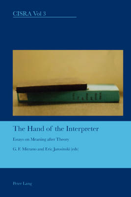 The Hand of the Interpreter by G. F. Mitrano