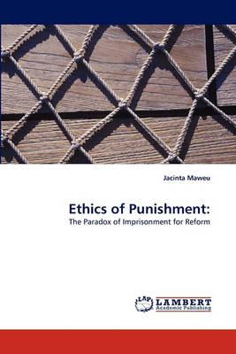 Ethics of Punishment by Jacinta Maweu