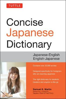 Tuttle Concise Japanese Dictionary by Samuel E. Martin