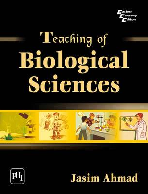 Teaching of Biological Sciences by Jasim Ahmad