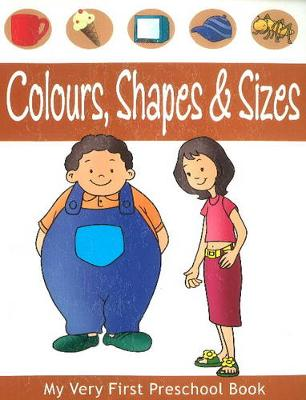 Colours, Shapes & Sizes by