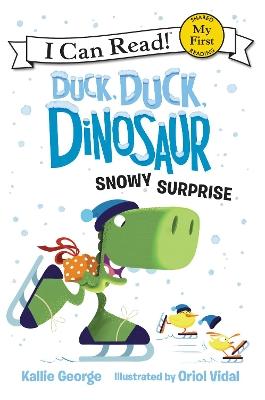 Duck, Duck, Dinosaur: Snowy Surprise book