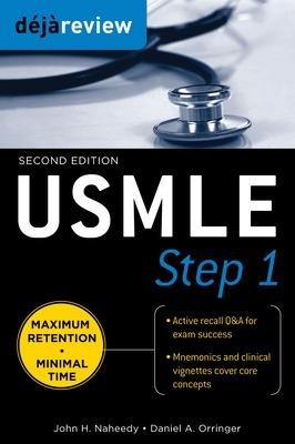 Deja Review USMLE Step 1, Second Edition by John Naheedy