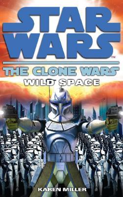 Star Wars - The Clone Wars by Karen Miller
