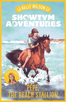 Showtym Adventures 6: Pepe, the Beach Stallion by Kelly Wilson