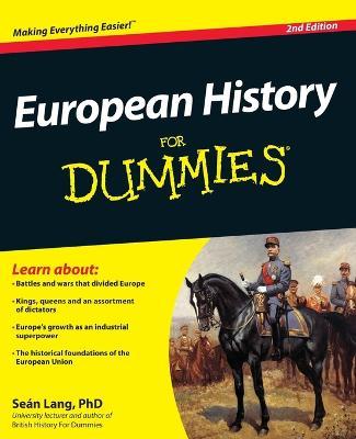 European History for Dummies 2E by Sean Lang