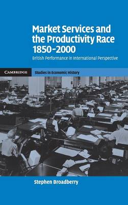 Market Services and the Productivity Race, 1850-2000 book