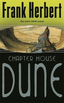 Chapter House Dune by Frank Herbert