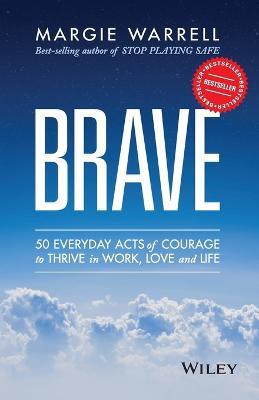 Brave by Margie Warrell