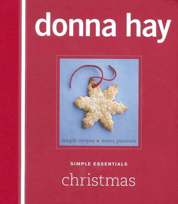 Simple Essentials Christmas by Donna Hay
