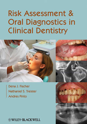 Risk Assessment and Oral Diagnostics in Clinical Dentistry book