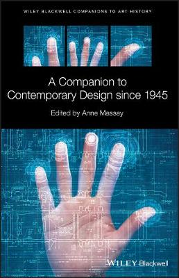 A Companion to Contemporary Design since 1945 by Anne Massey