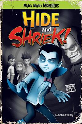 Hide and Shriek! by Sean O'Reilly