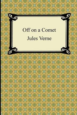 Off on a Comet by Jules Verne