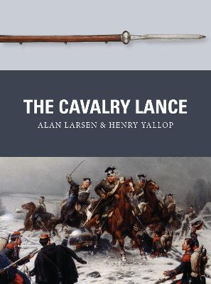 The Cavalry Lance by Alan Larsen