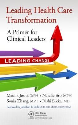 Leading Healthcare Transformation by Maulik Joshi