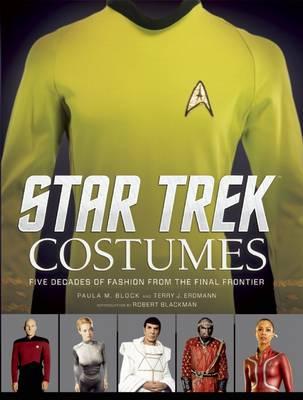 Star Trek: Costumes by Paula M. Block