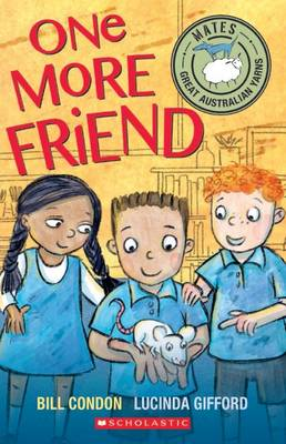 Mates: One More Friend by Bill Condon