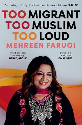 Too Migrant, Too Muslim, Too Loud book