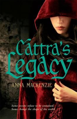 Cattra's Legacy by Anna Mackenzie