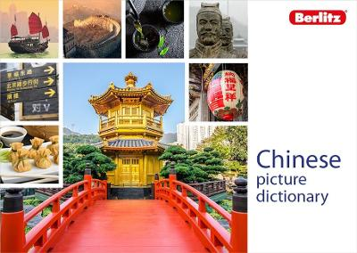 Berlitz Picture Dictionary Chinese by Berlitz Publishing