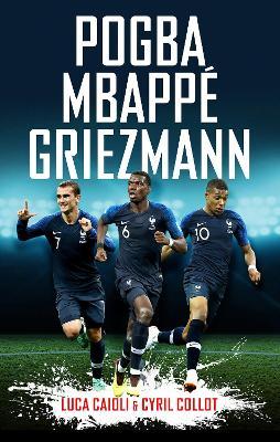 Pogba, Mbappe, Griezmann book