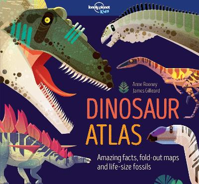 Dinosaur Atlas by Lonely Planet Kids