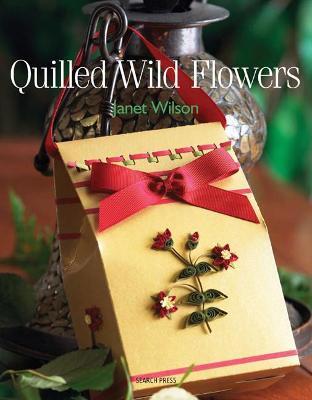 Quilled Wild Flowers book