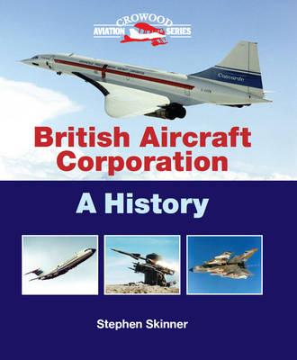 British Aircraft Corporation by Stephen Skinner