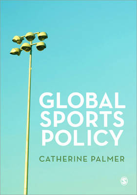 Global Sports Policy by Catherine Palmer