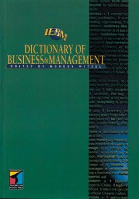 IEBM Dictionary of Business and Management by Morgen Witzel
