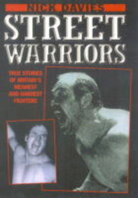 Street Warriors by Nick Davies