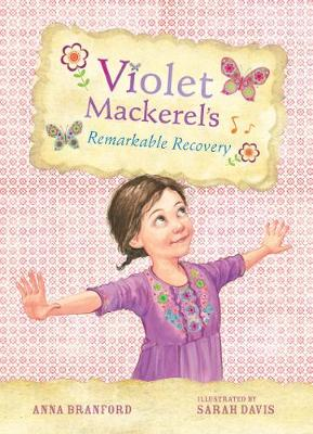 Violet Mackerel's Remarkable Recovery (Book 2) book