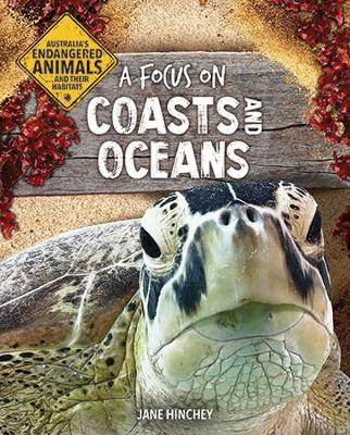 A Focus on Coasts and Oceans by Jane Hinchey