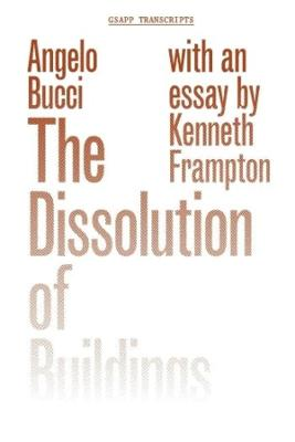 The Dissolution of Buildings book