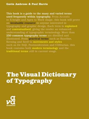 The Visual Dictionary of Typography by Paul Harris