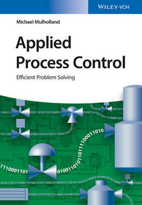 Applied Process Control by Michael W. Mulholland