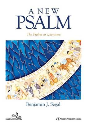A New Psalm by Benjamin J. Segal