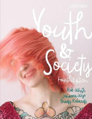 Youth and Society by Rob White