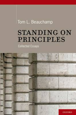 Standing on Principles by Tom L. Beauchamp