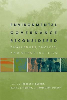Environmental Governance Reconsidered by Robert F. Durant