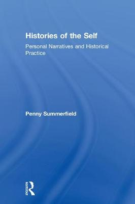 Histories of the Self by Penny Summerfield