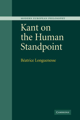 Kant on the Human Standpoint by Beatrice Longuenesse