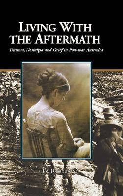 Living with the Aftermath by Joy Damousi