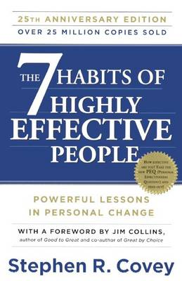 The 7 Habits of Highly Effective People by Dr Stephen R Covey