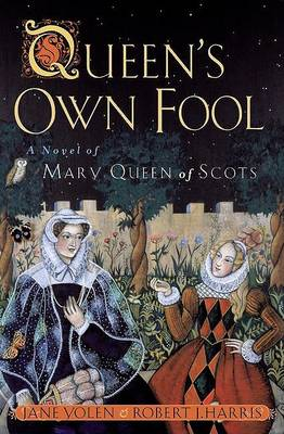 Queen's Own Fool by Jane Yolen