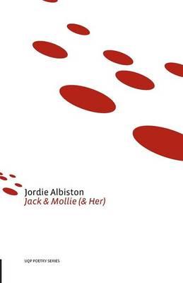 Jack & Mollie (& Her) by Jordie Albiston