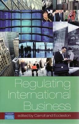 Regulating International Business by Peter Carroll