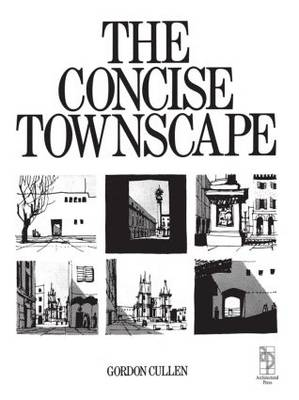 Concise Townscape by Gordon Cullen