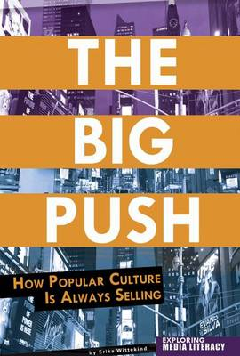 The Big Push by Erika Wittekind